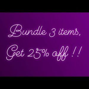 Other - Purchase any 3 items and get 25% off!!